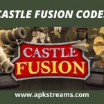 Castle Fusion Codes for Android and iOS 2021